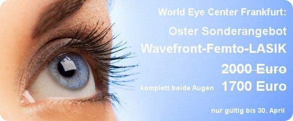 World Eye Center Frankfurt - Oster Sonderangebot