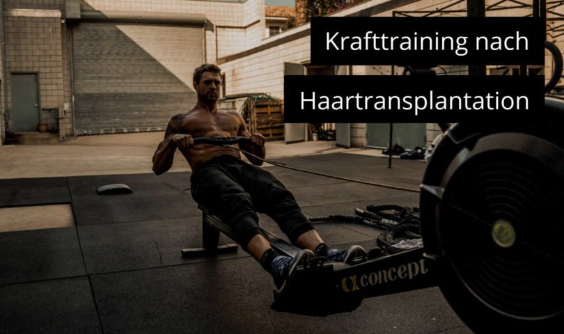 Krafttraining nach Haartransplantation